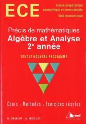 Précis de mathématiques ECE ; algèbre et analyse, 2e année - Couverture - Format classique