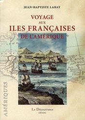 Voyage aux îles françaises de l'amérique - Intérieur - Format classique