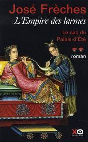L'empire des larmes t.2 ; le sac du palais d'été - Intérieur - Format classique