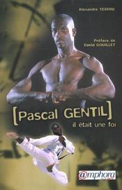 Pascal Gentil. il était une fois - Intérieur - Format classique