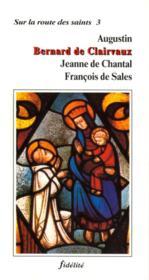 Augustin, Bernard De Clairvaux, Jeanne De Chatal, Francois De Sales - Couverture - Format classique