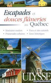 Escapades et douces flâneries au québec - Intérieur - Format classique