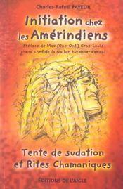 Initiation Chez Les Amerindiens - Intérieur - Format classique