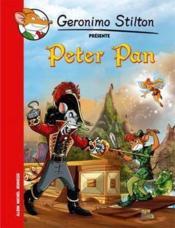 Géronimo Stilton présente T.4 ; Peter Pan - Couverture - Format classique