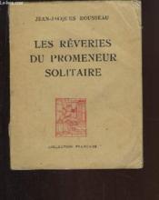 Les Rêveries du promeneur solitaire. - Couverture - Format classique