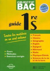 Objectif Bac ; Guide ; 1ère S - Intérieur - Format classique