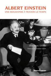 Albert einstein - une biographie a travers le temps - Couverture - Format classique