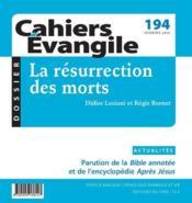 Cahiers de l'Evangile N.194 ; la résurrection des morts - Couverture - Format classique