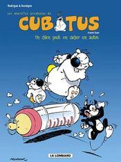 Les nouvelles aventures de Cubitus t.2 ; un chien peut en cacher un autre - Intérieur - Format classique