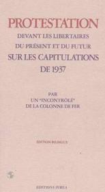 Protestation Devant Les Libertaires Du Present Et Du... - Couverture - Format classique