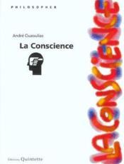 La conscience ; 2e edition - Couverture - Format classique
