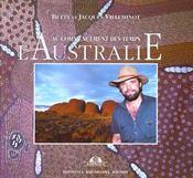 Au commencement des temps l'australie - Intérieur - Format classique