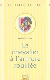Chevalier a l'armure rouillee (le) - Intérieur - Format classique