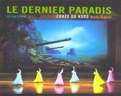 Le dernier paradis...voyage en Corée de Nicolas Righetti - Intérieur - Format classique