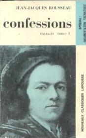 Confessions I (Rousseau) Livre 1 à 10 -extraits - Couverture - Format classique