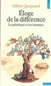 Éloge de la différence ; la génétique et les hommes - Intérieur - Format classique