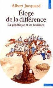 Éloge de la différence ; la génétique et les hommes - Couverture - Format classique