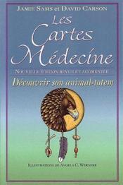 Les cartes médecine ; découvrir son animal-totem (édition 2010) - Couverture - Format classique