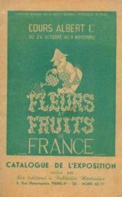 Cours albert 1er du 24 octobre au 3 novembre, fleurs et fruits de France - Couverture - Format classique