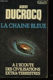 La Chaîne Bleue - Couverture - Format classique