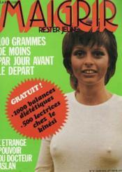 Lot De 2 Revues Maigrir Rester Jeune N°8 Et 9 - Mai Juin 1975 - Special Cellulite - Couverture - Format classique