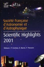 Societe Francaise D'Astronomie Et D'Astrophysique ; Scientific Highlights 2001 - Couverture - Format classique