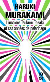 L'incolore Tsukuru Tazaki et ses années de pélerinage - Couverture - Format classique
