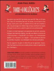 Toxi-collègues ; les bourreaux de bureau - 4ème de couverture - Format classique