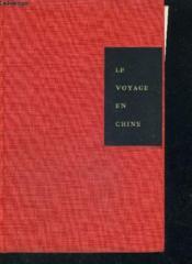 Le Voyage En Chine - Couverture - Format classique