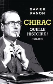 Chirac, quelle histoire ! - Couverture - Format classique