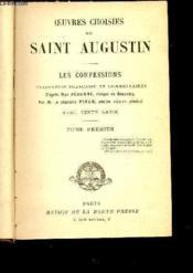 Oeuvres Choisies De Saint Augustin - Tomes I + Ii En 1 Volume - Les Confessions - Avec Texte Latin. - Couverture - Format classique