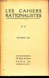 LES CAHIERS RATIONALISTES - N°47 - fevrier 1936 / Logique et science du langage / Comptes rendus bibliographiques. - Couverture - Format classique