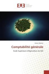 Comptabilite generale - ecole superieure d'agriculture du kef - Couverture - Format classique