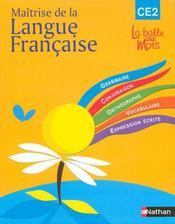 Maitrise langue francaise balle aux mots ce2 cycle 3 - Intérieur - Format classique
