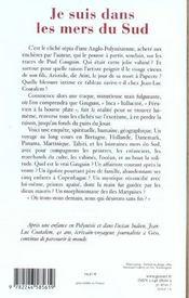 Je suis dans les mers du sud ; sur les traces de Paul Gauguin - 4ème de couverture - Format classique