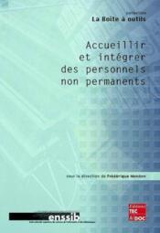 Accueillir et integrer des personnels non permanents - Couverture - Format classique