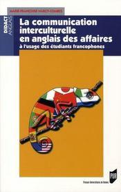 La communication interculturelle en anglais des affaires à l'usage des étudiants francophones - Intérieur - Format classique