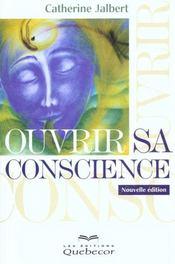 Ouvrir Sa Conscience ; A La Recherche De L'Equilibre - Intérieur - Format classique