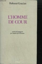 Homme De Cour (L') - Couverture - Format classique