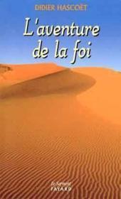 L'Aventure De La Foi - Couverture - Format classique