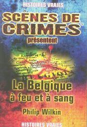 La belgique à feu et à sang - Intérieur - Format classique