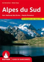 Alpes du sud : écrins, queyras, ubaye ; les 50 plus belles randonnées - Couverture - Format classique