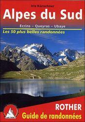 Alpes du sud : écrins, queyras, ubaye ; les 50 plus belles randonnées - Intérieur - Format classique