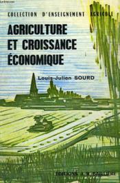 Agriculture Et Croissance Economique, Politique Agricole - Couverture - Format classique