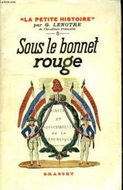 Sous Le Bonnet Rouge. - Couverture - Format classique