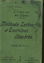 METHODE LATINE ET EXERCICES ILLUSTRES. CLASSE DE 4E! ET 3e. - Couverture - Format classique