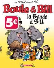 Boule & Bill T.30 ; la bande à Bill - Couverture - Format classique