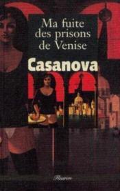 Ma Fuite Des Prisons De Venise - Couverture - Format classique