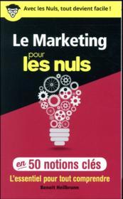 Le marketing pour les nuls ; en 50 notions clés - Couverture - Format classique
