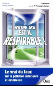 Notre air est-il respirable ? - Couverture - Format classique